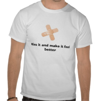 ca3nx5t9_kiss_it_and_make_it_feel_better_tshirt-r8571a6fe4f22418081238eacd77af9f6_804gs_324.jpg