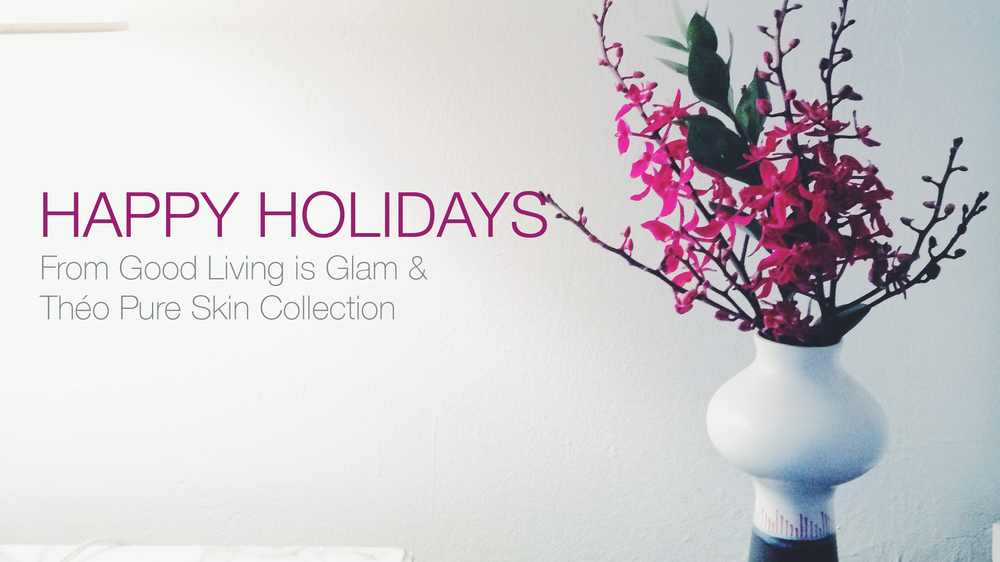 Happy Holidays Good Living is Glam.jpg