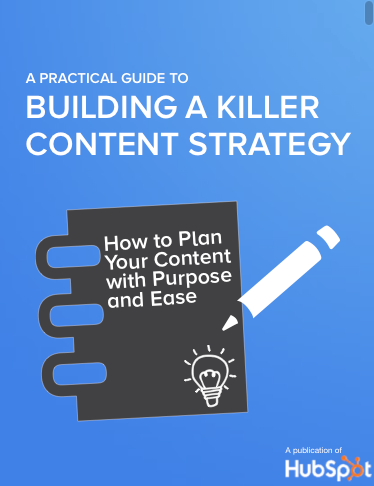 Build a Killer Content Marketing Strategy