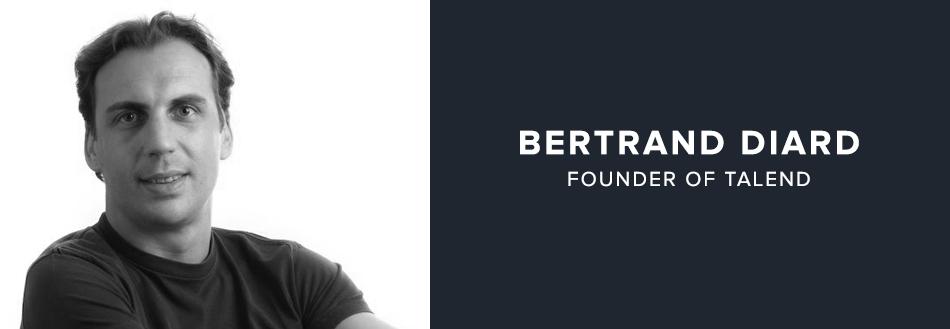 Bertrand Diard:Board member of Talend, Bonitasoft & Restlet