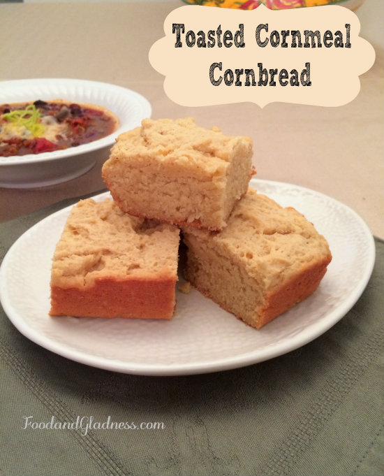 toasted cornmeal cornbread food and gladness