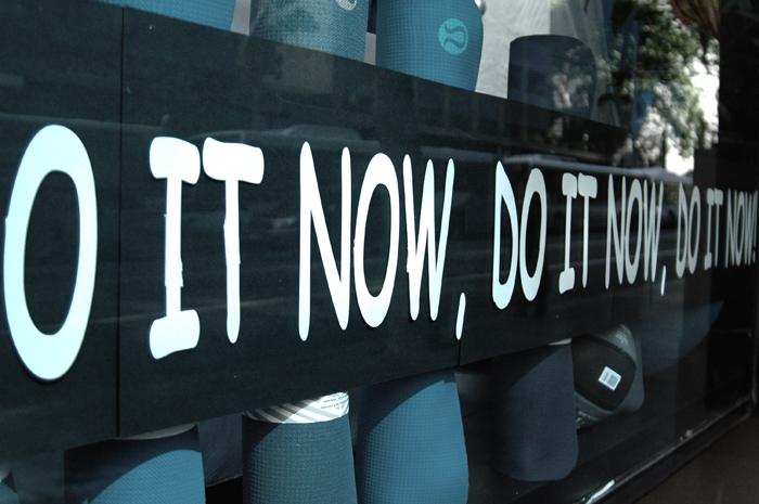 do it now.jpg