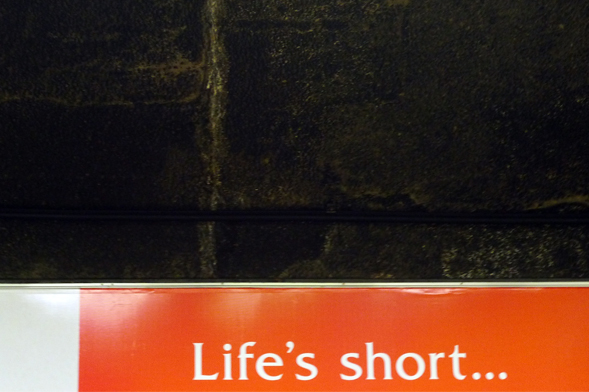 life's short.jpg
