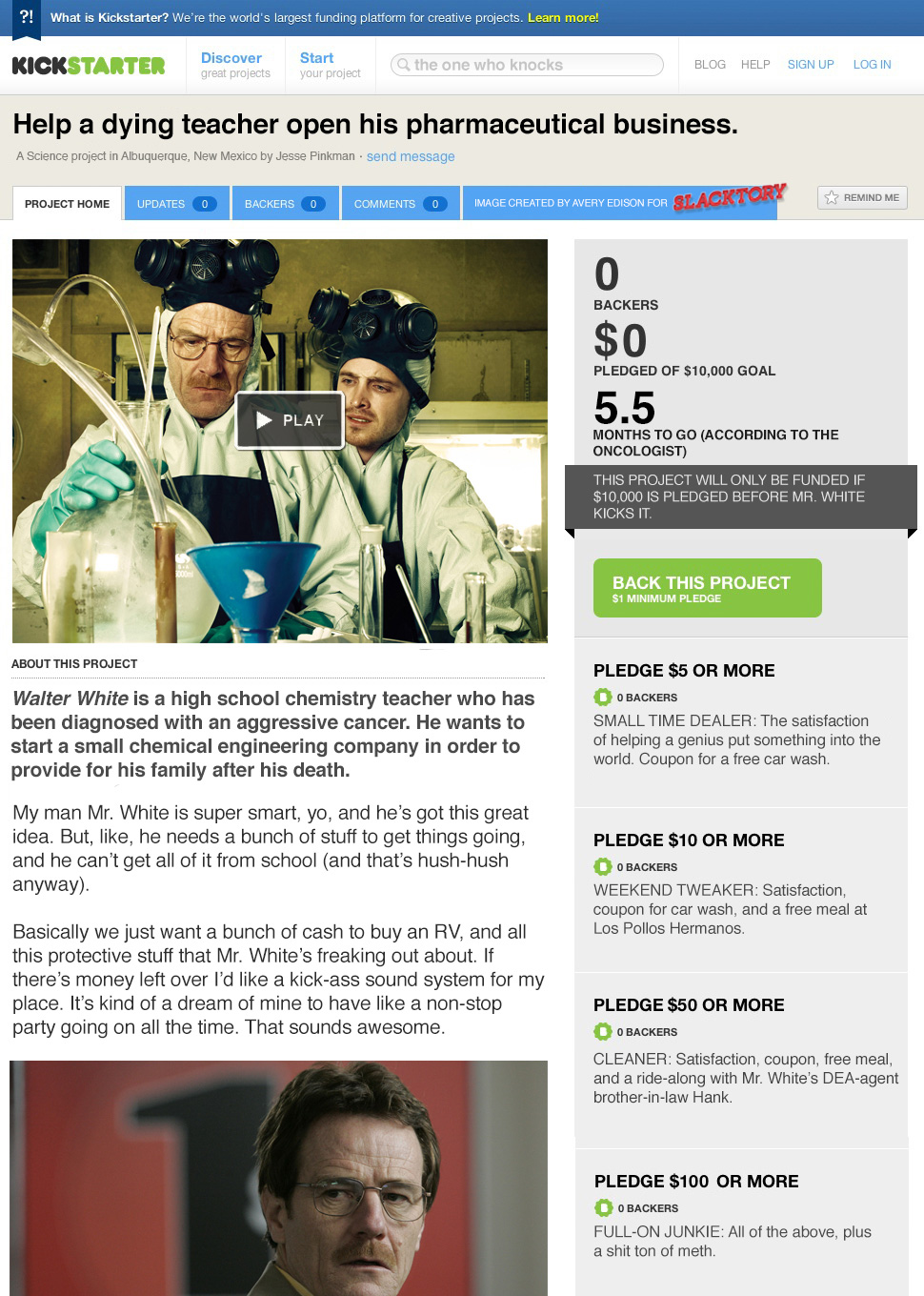 laughingsquid :      What Breaking Bad Might Be Like as a Kickstarter Project