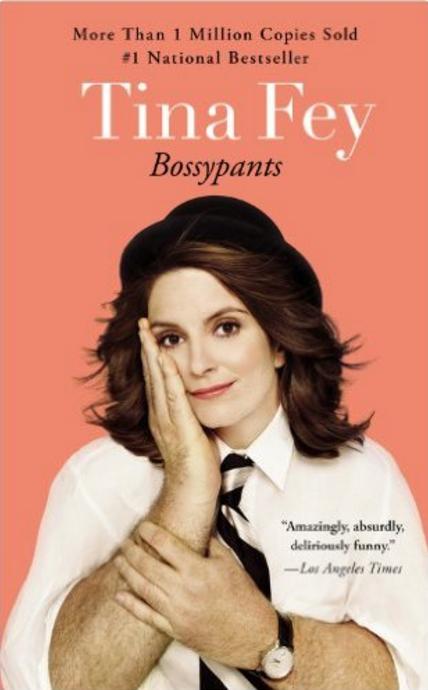 Tina Fey: Bossy Pants