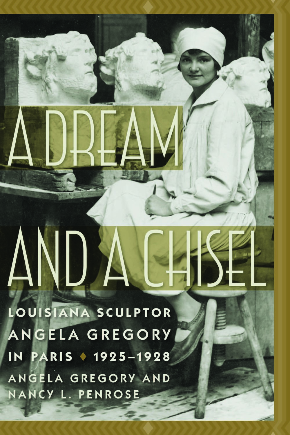- FORTHCOMING...January 2019 University of South Carolina Press>A Dream and a Chisel: Louisiana Sculptor Angela Gregory in Paris, 1925-1928 by Angela Gregory and Nancy L. Penrose portrays a young artist's formative years, recounted in her own words.Angela Gregory (1903–1990) was an internationally recognized American sculptor and a professor and sculptor in residence from 1962 to 1976 at St. Mary's Dominican College in New Orleans, Louisiana. A graduate of the Newcomb Art School (1925) and Tulane University (1940), she was a fellow of the National Sculpture Society. In 1982 she was inducted as one of France's Chevalier de l'Ordre des Arts et des Lettres (Knight of the Order of Arts and Letters).Pre-order through Elliott Bay Books in Seattle>
