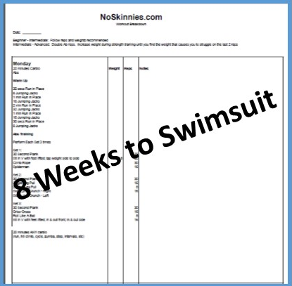 8 Weeks to Swimsuit:  Week 1