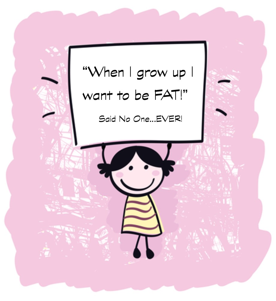 when i grow up I want to be fat.jpg