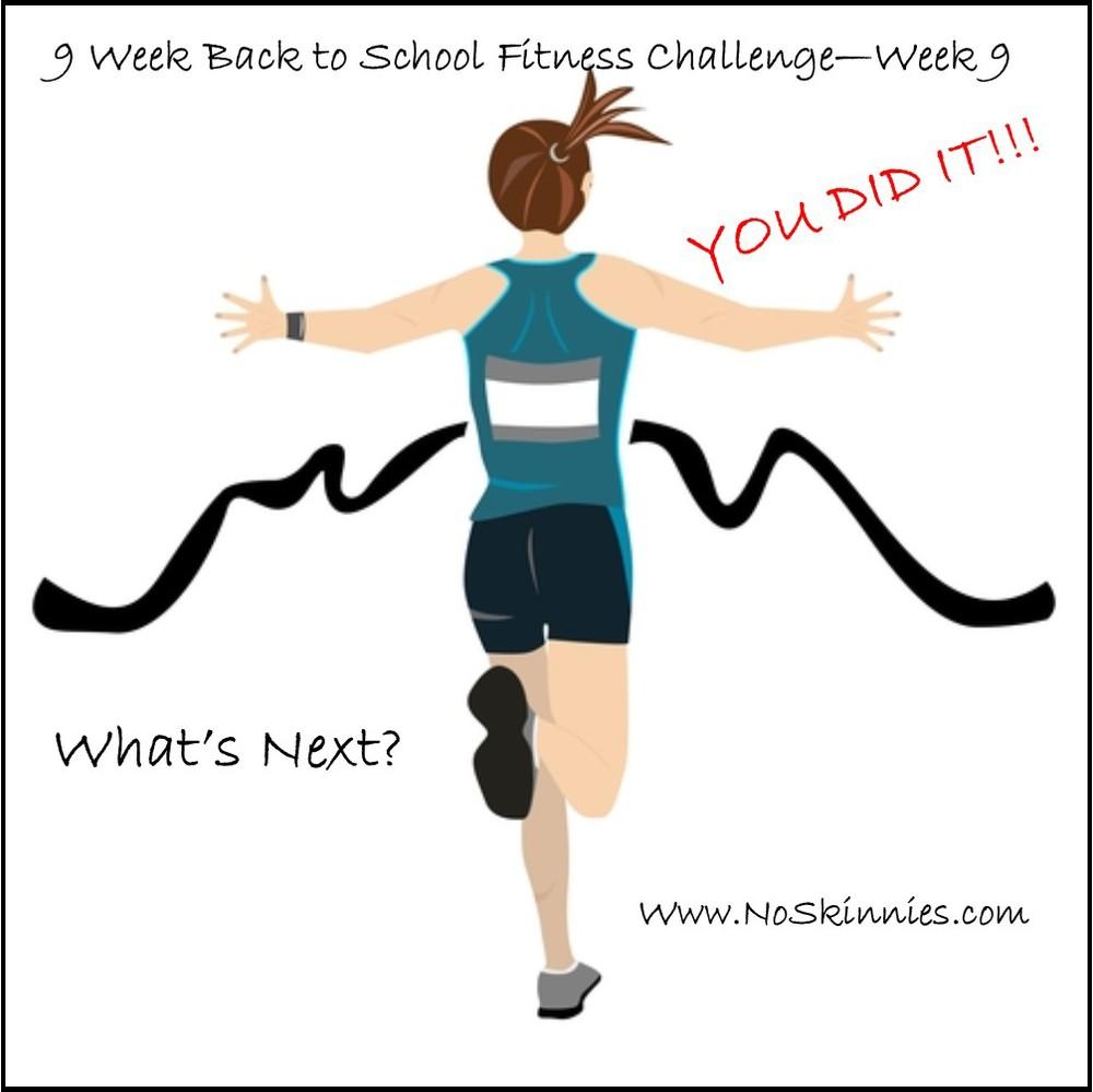 9 week back to school challenge Week 9.jpg