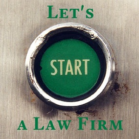 Let's Start a Law Firm - Ben Carter Law