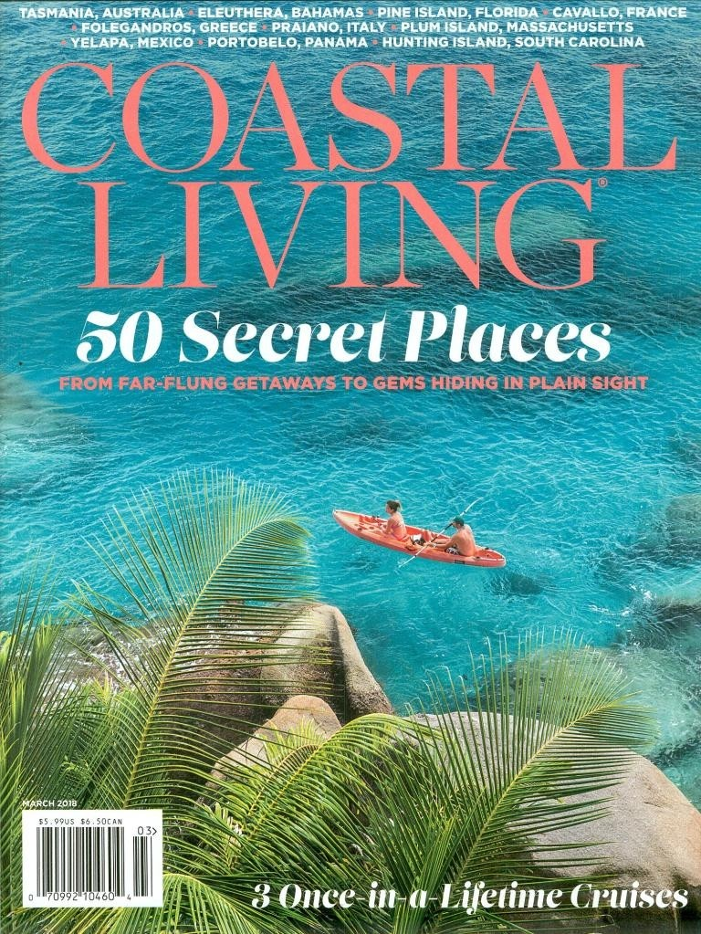 COASTAL LIVING MAGAZINE, MARCH ISSUE