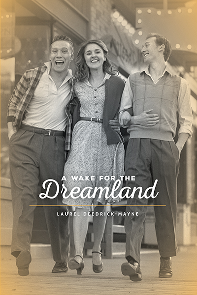 A-Wake-for-the-Dreamland-book-by-Author-Laurel-Deedrick-Mayne