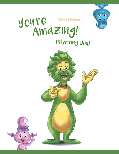 You're Amazing Starring You FriesenPress