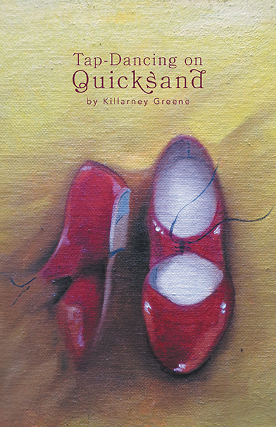 Tap-Dancing-on-Quicksand-book-by-author-Killarney-Greene