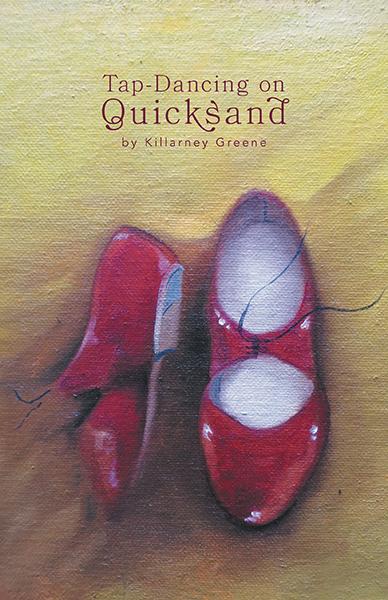 Tap Dancing on Quicksand Killarney Greene