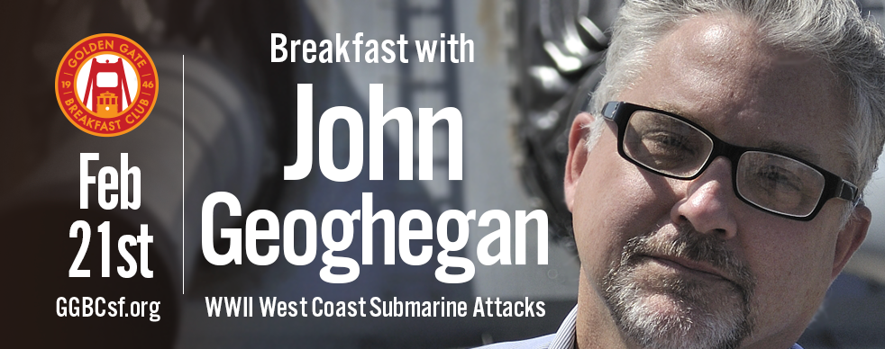 Did you know  that off the West Coast were Japanese submarines in the weeks immediately following the attack on Pearl Harbor? They not only sunk a number of merchant vessels, but shelled the American mainland on more than on occasion. Come here John J. Geoghegan, author of  Operation Storm: Japan's Top Secret Plan to Change the Course of World War II , speak about this fascinating but little known period of American history. Based on interviews he conducted with the Japanese officers and crew who patrolled the California coast, Mr. Geoghegan will illustrate his talk photographs of many of the ships, submarines and naval personnel involved.