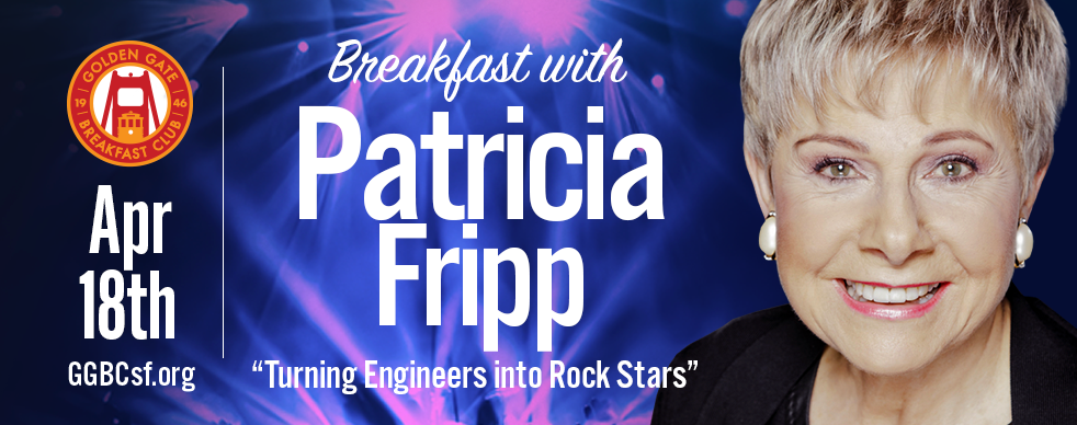 Can a shy, introverted engineer become a corporate rock star? The answer is yes if they willingly lock themselves in a room with the Golden Gate Breakfast Club's resident presentation expert. Come celebrate Patricia Fripp's birthday, and listen to her reveal a few of her proprietary presentation techniques. What would it mean to you if you knew how to have resounding success with every speech and presentation you gave? Impossible, you say? That depends on the speech coach you engage to help you.  Executive speech coach Patricia Fripp and her expert associates simplify and demystify the process of designing a presentation for anyone who needs to speak in public. Executives, sales teams, and even high-fee professional speakers undergo nothing less than a transformation in their presentations from both a content and delivery standpoint. Learn more about this National Speakers Association Hall of Famer at  www.Fripp.com