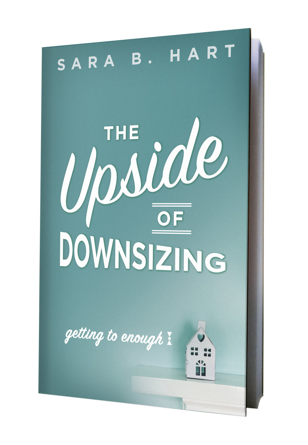 The Upside of Downsizing - Cover.jpg