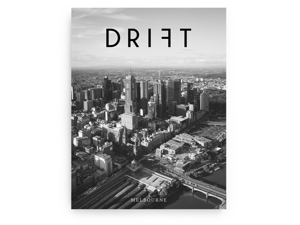 Drift Mag: Melbourne. Arrives January 2017. Order here.