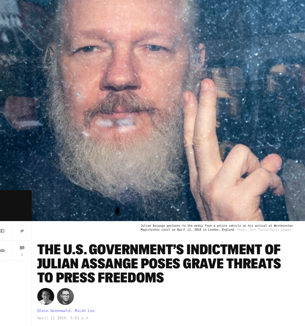 https://theintercept.com/2019/04/11/the-u-s-governments-indictment-of-julian-assange-poses-grave-threats-to-press-freedoms/
