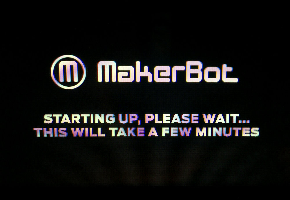 The MakerBot Replicator+ startup screen