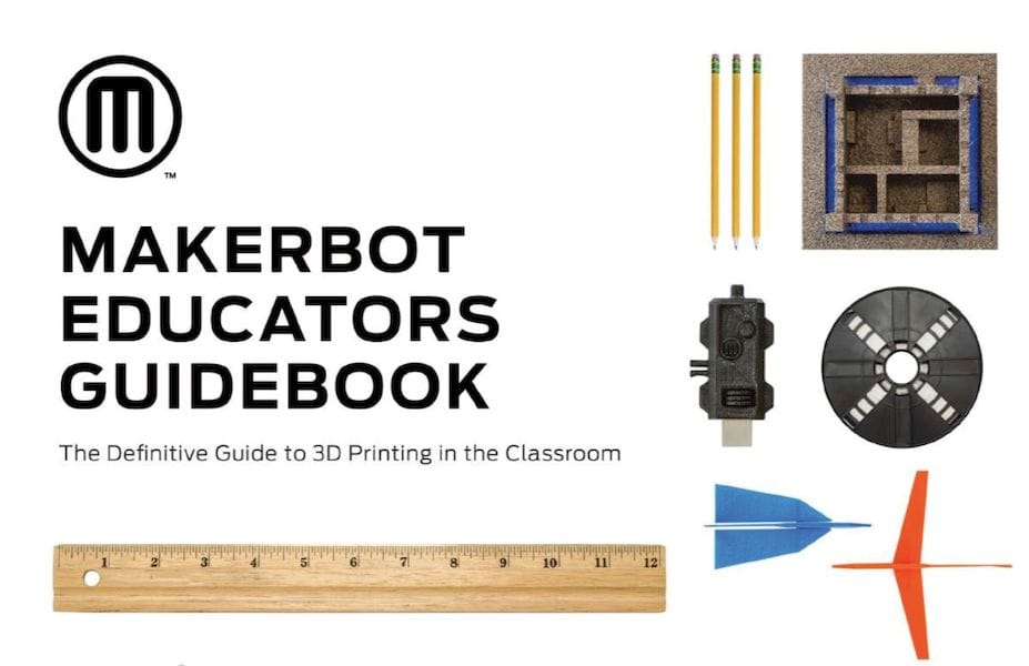 MakerBot's new Educators Guidebook for 3D printing