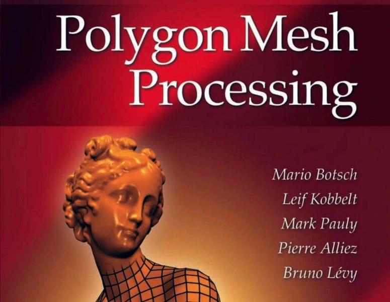 Polygon Mesh Processing