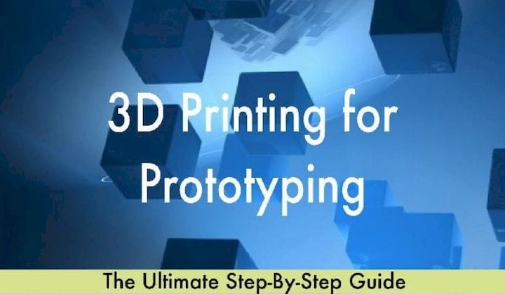 3D Printing for Prototyping [Source: Amazon]