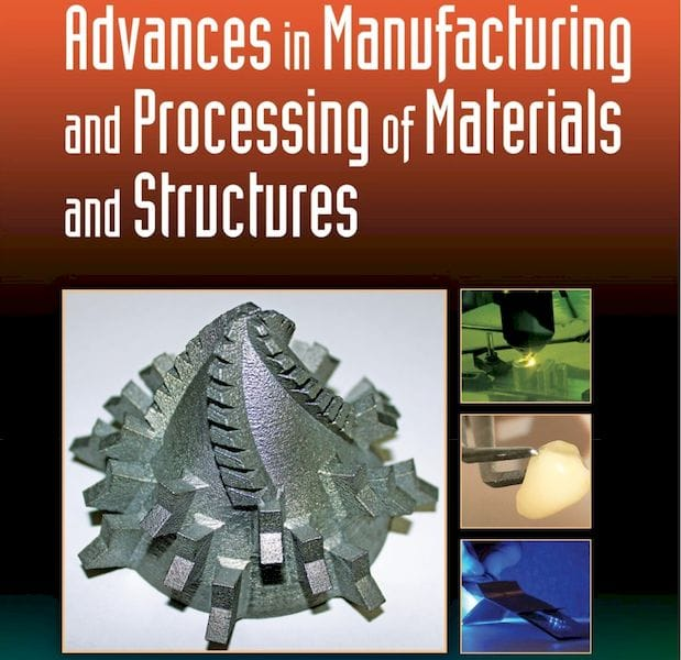 Advances in Manufacturing and Processing of Materials and Structures [Source: Amazon]