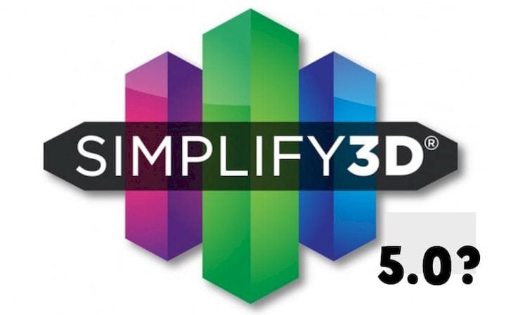 Simplify3D 5 0 To Be Paid Upgrade Only