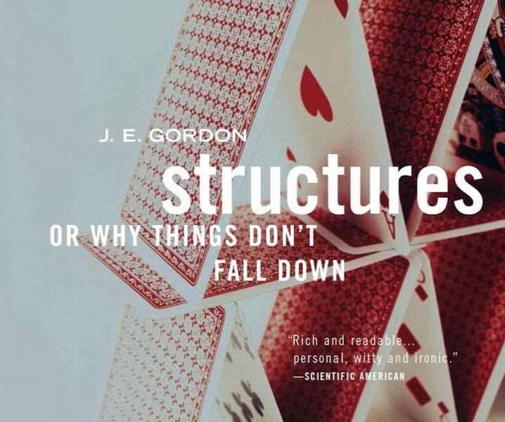 Structures: Or Why Things Don't Fall Down [Source: Amazon]