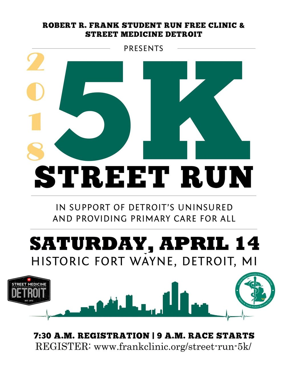 FOR MORE INFORMATION OR TO REGISTER PLEASE VISIT WWW.FRANKCLINIC.ORG/STREET-RUN-5K/