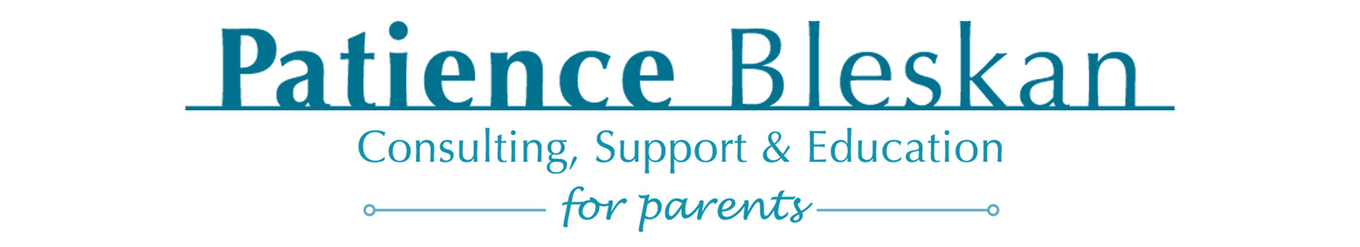 Patience Bleskan Consulting, Support and Education for Parents