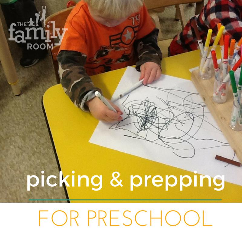 Picking & Prepping for Preschool