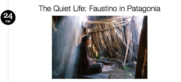 The Quiet Life: Faustino in Patagonia