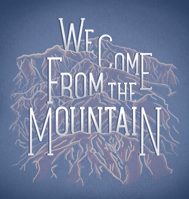 wecomefromthemountains_lite.png