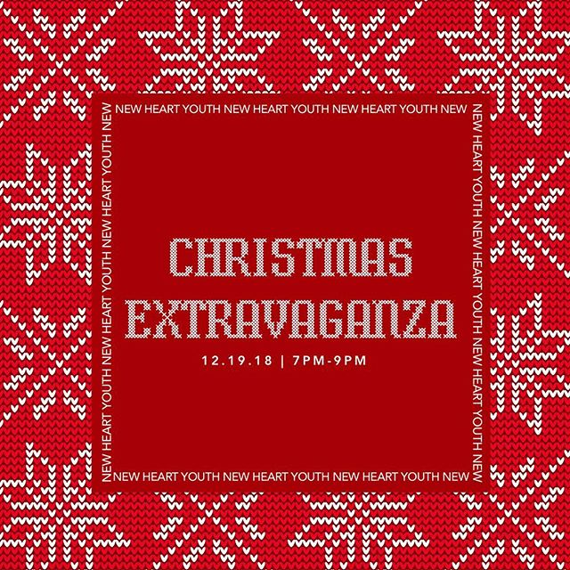 TOMORROW NIGHT is our Christmas Extravaganza! Wear your ugliest Christmas Sweater. Invite every student you know. It's. About. To. Get. Ugly. We'll see you and your crew at 7PM for THE best night! #newheartyouth #makingeverystorymatter #newheartchurch #bettertogether