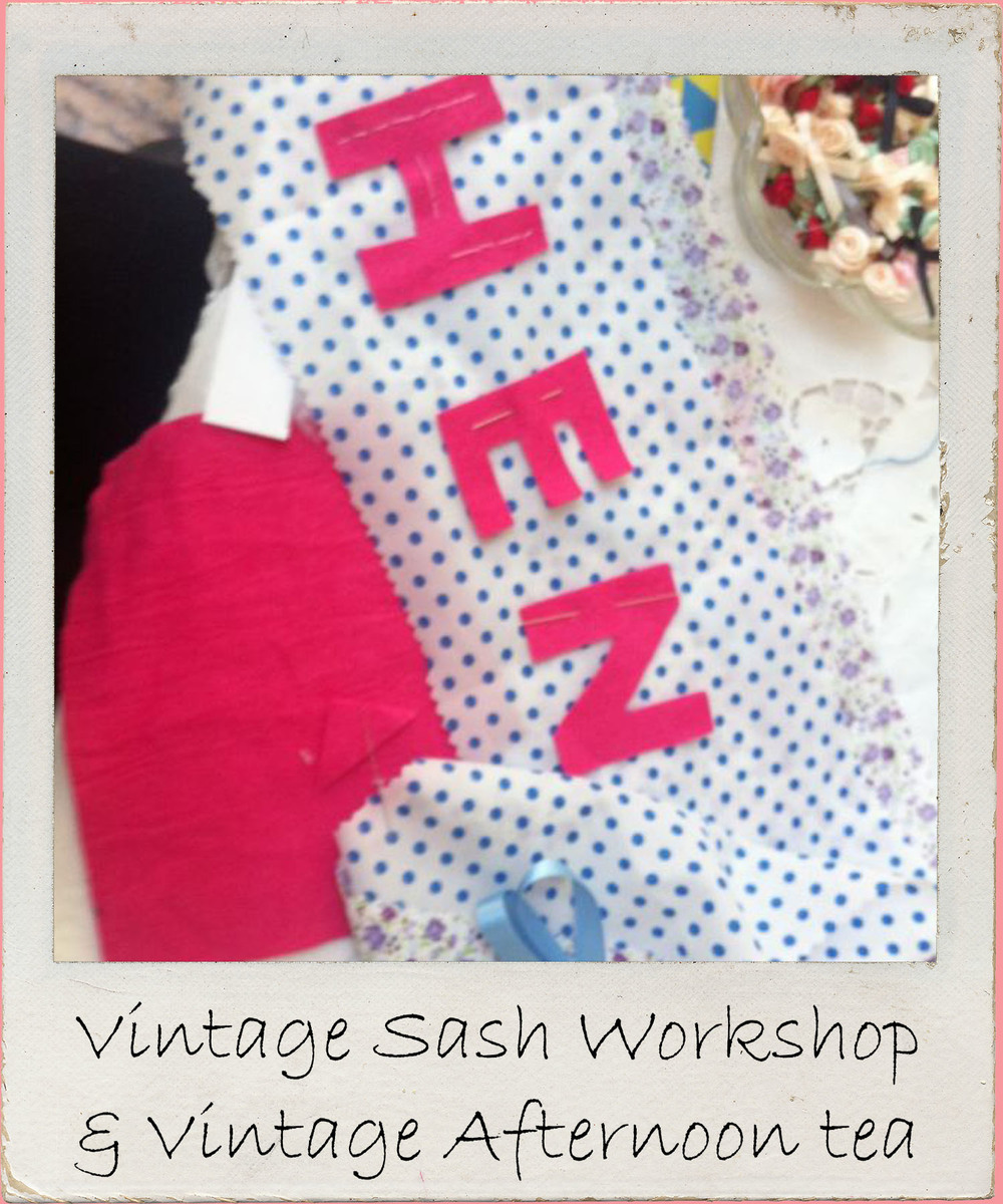 If vintage chic on your hen party is a must thenworkshop to create snazzy sash using vintage style fabrics and customized lettering is for you! Sashes, vintage cloth, lace & retro glamour galore!