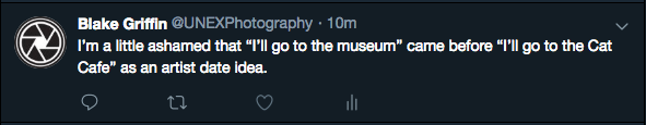 "I'm a little ashamed that ""I'll go to the museum"" came before ""I'll go to the Cat Cafe"" as an artist date idea."