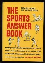 The Sports Answer Book, authored by Bill Mazer in the 1960's.