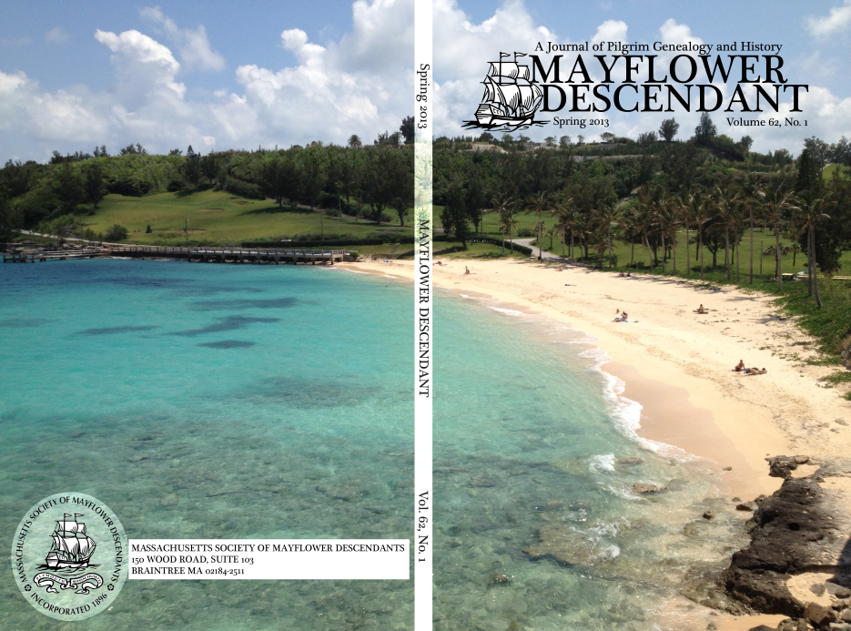 Cover of the spring 2013 issue of the Mayflower Descendant.  The photo is the beach in Bermuda where the Sea Venture castaways (including future Mayflower passenger Stephen Hopkins) came ashore in 1609.