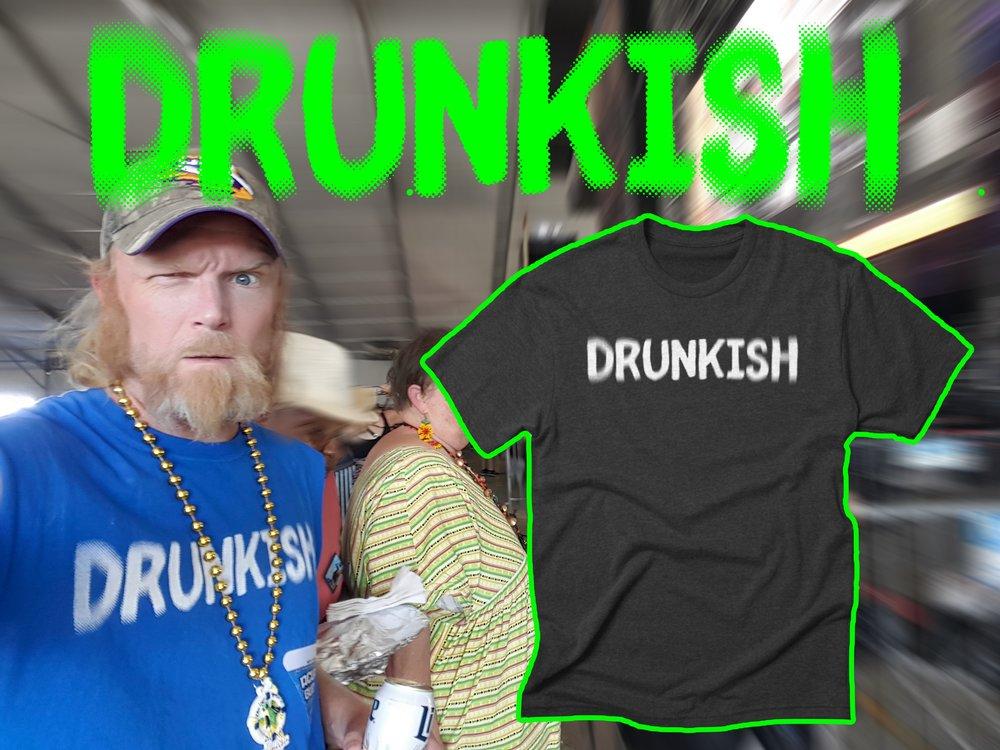 DRUNKISH.jpg