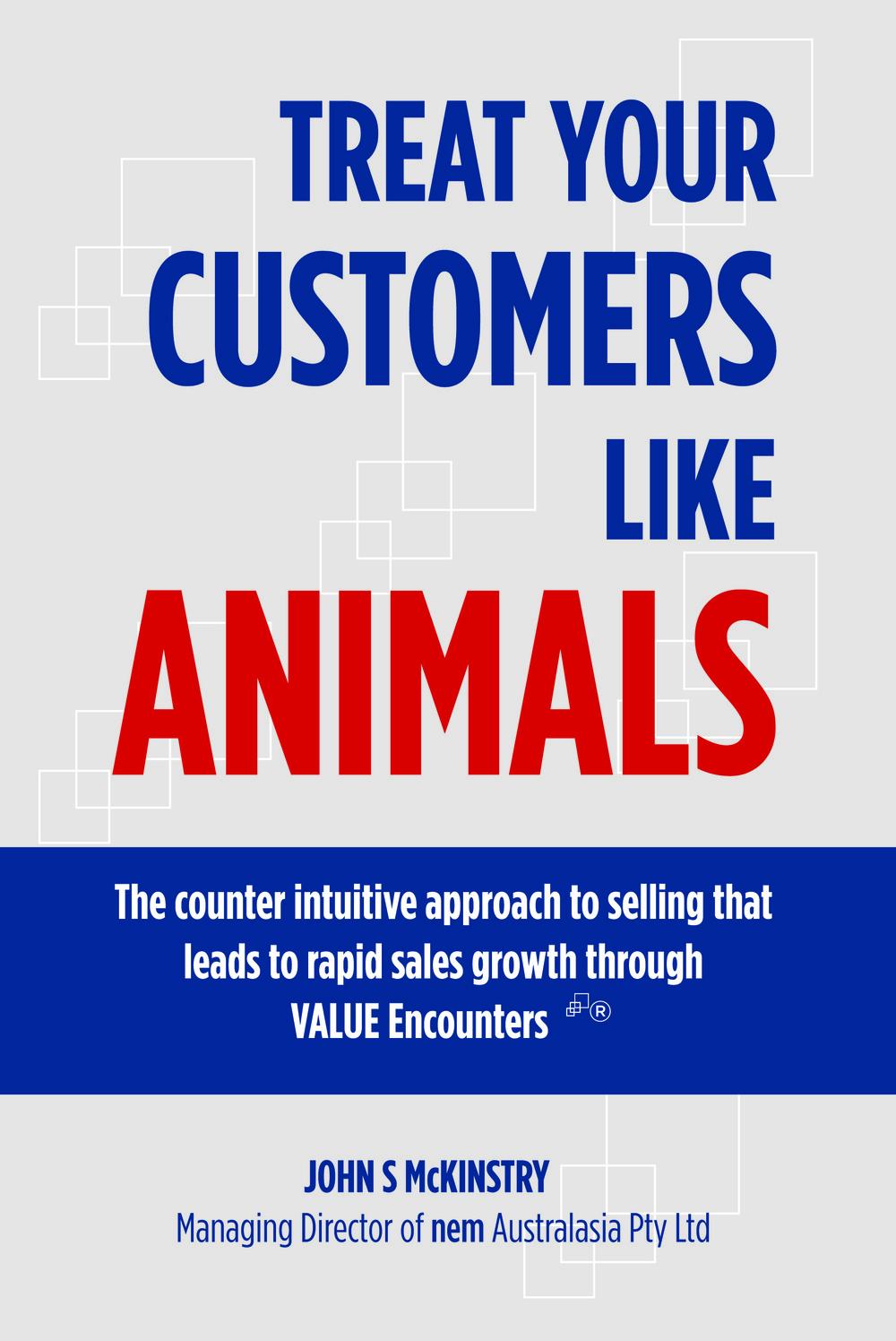 Treat Your Customers Like Animals.jpg