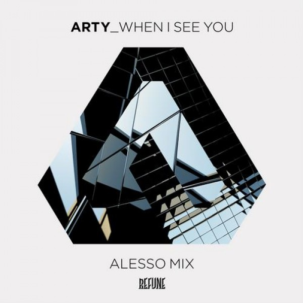 arty-when-i-see-you-alesso-remix-e1356141387683.jpg