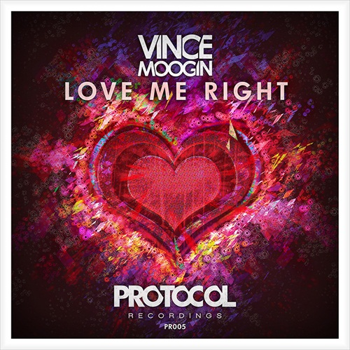 vince-moogin-love-me-right-protocol-youredm.jpg