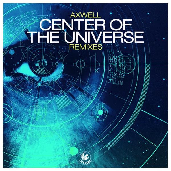 Axwell-Center-of-the-Universe-Stefan-Dabruck-Remix-preview.jpg