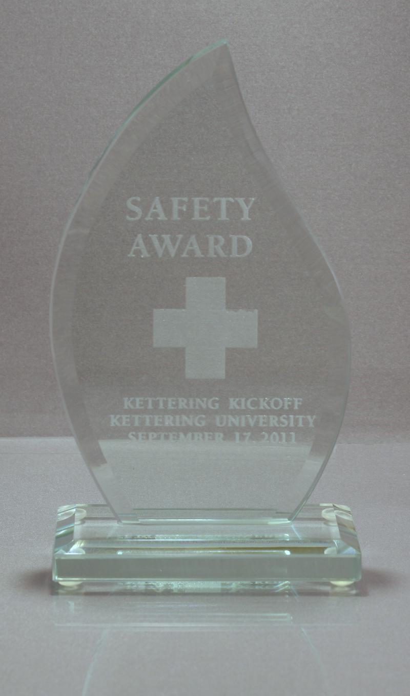 Safety AwardSeptember 17, 2011 Kettering Kickoff