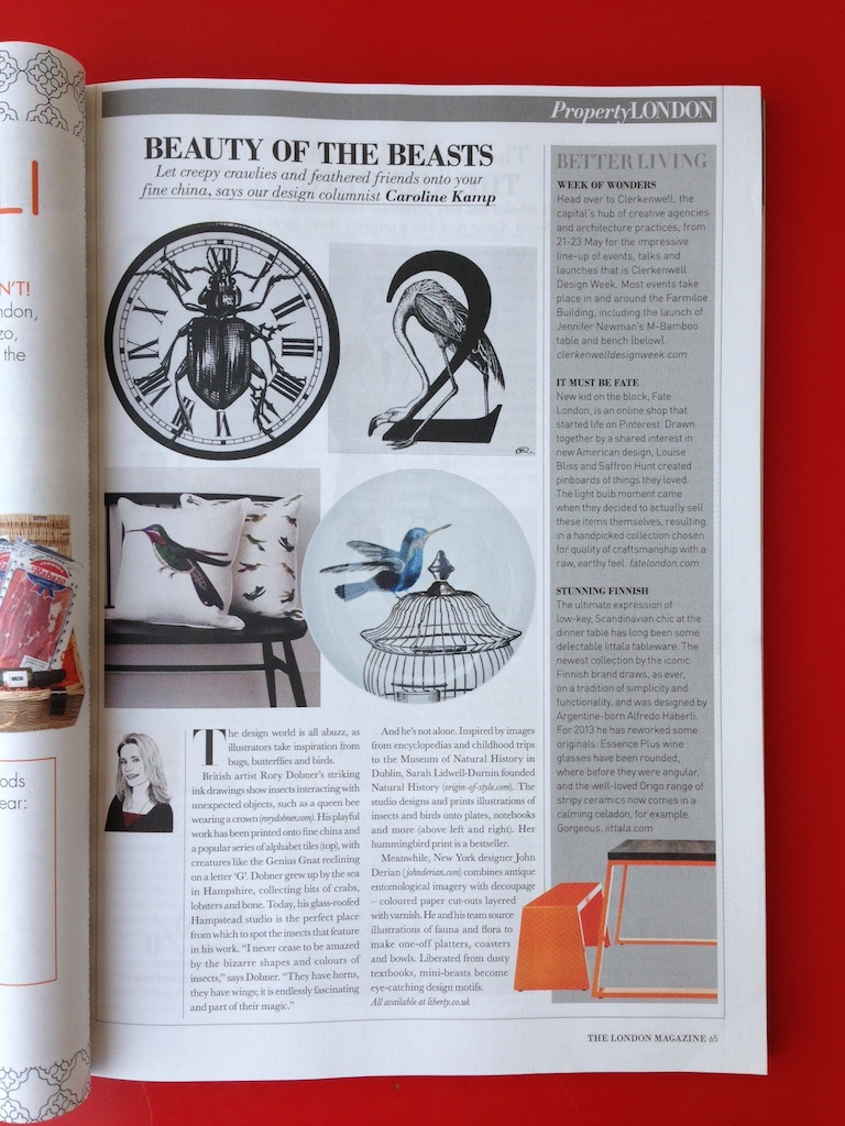 This month I talk about  Rory Dobner  and other designers being inspired by bugs and butterflies, the must-visit  Clerkenwell Design Week , fab online shop  Fate London  and what's new from  Iittala .  Click here to read it online.
