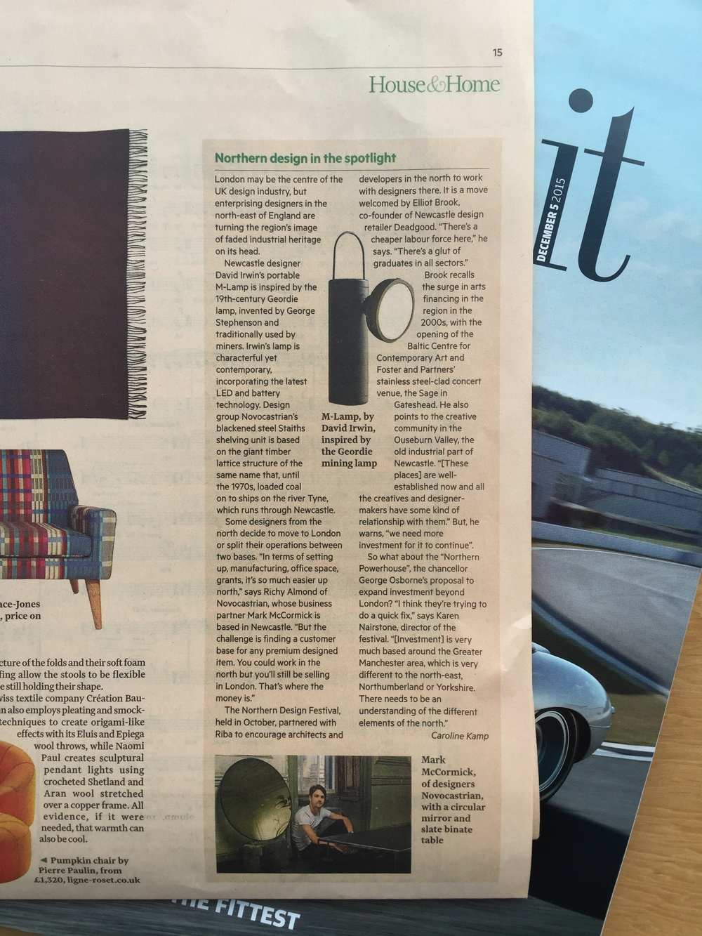 I travelled to Newcastle for this piece about the  Northern Design Festival  for the FT's House & Home section. There are some great designers producing interesting furniture in the north of England - and it's a lot cheaper to set themselves up there.