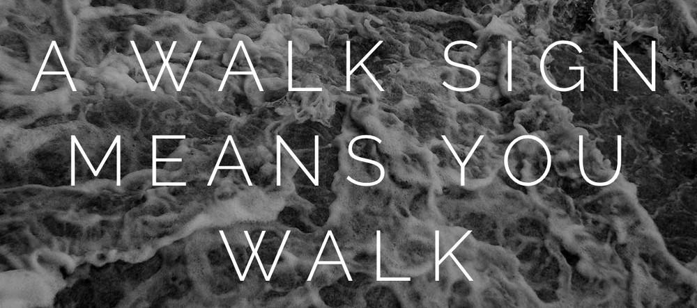 walk means walk